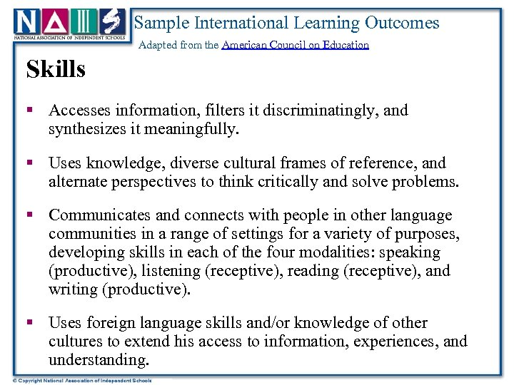 Sample International Learning Outcomes Adapted from the American Council on Education Skills § Accesses