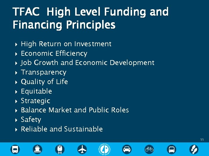 TFAC High Level Funding and Financing Principles High Return on Investment Economic Efficiency Job
