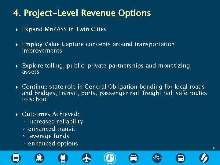 4. Project-Level Revenue Options Expand Mn. PASS in Twin Cities Employ Value Capture concepts