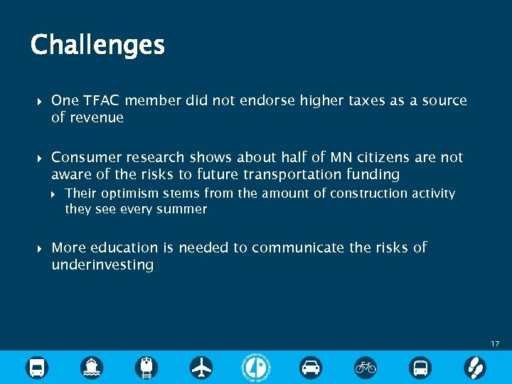 Challenges One TFAC member did not endorse higher taxes as a source of revenue