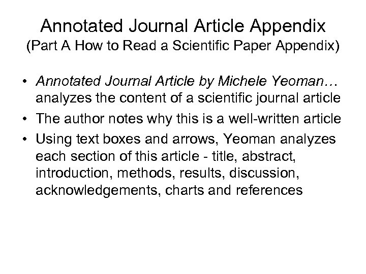Annotated Journal Article Appendix (Part A How to Read a Scientific Paper Appendix) •