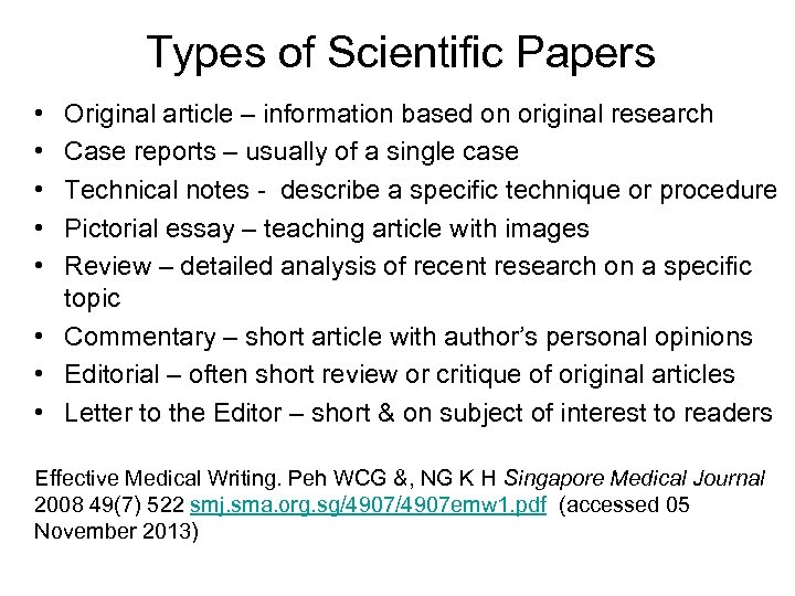 Types of Scientific Papers • • • Original article – information based on original