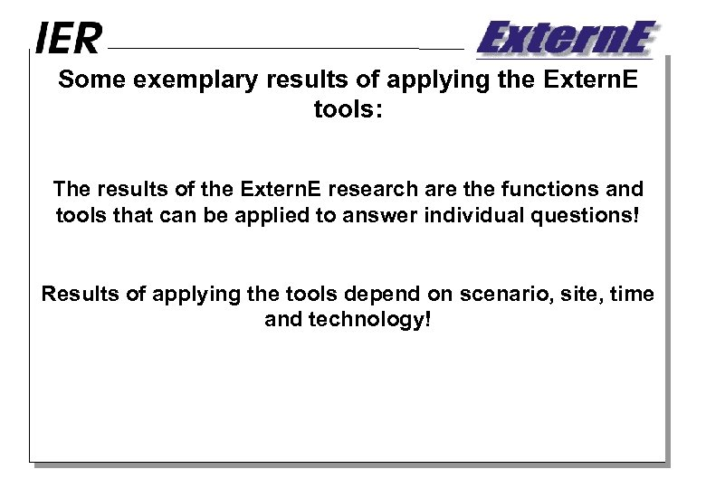 Some exemplary results of applying the Extern. E tools: The results of the Extern.