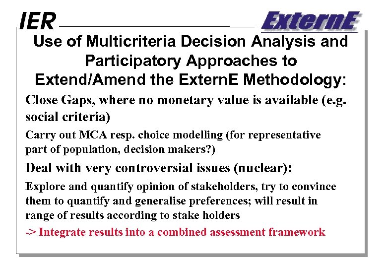 Use of Multicriteria Decision Analysis and Participatory Approaches to Extend/Amend the Extern. E Methodology: