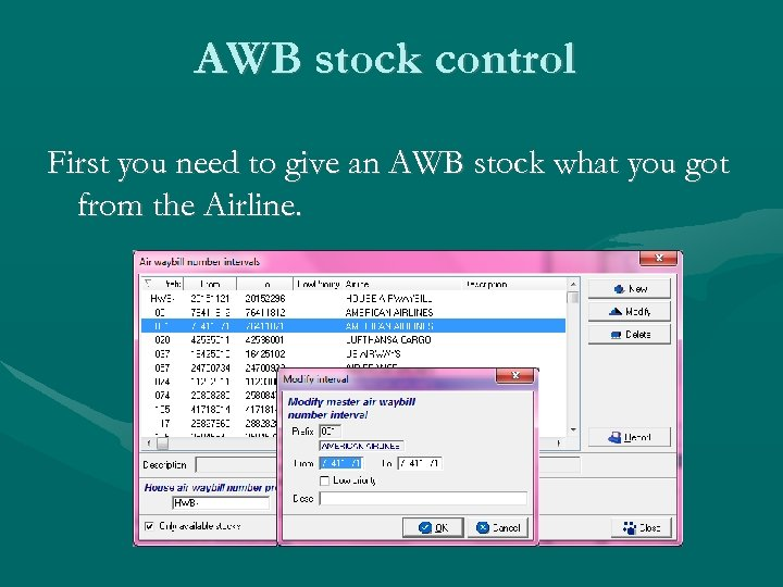 AWB stock control First you need to give an AWB stock what you got