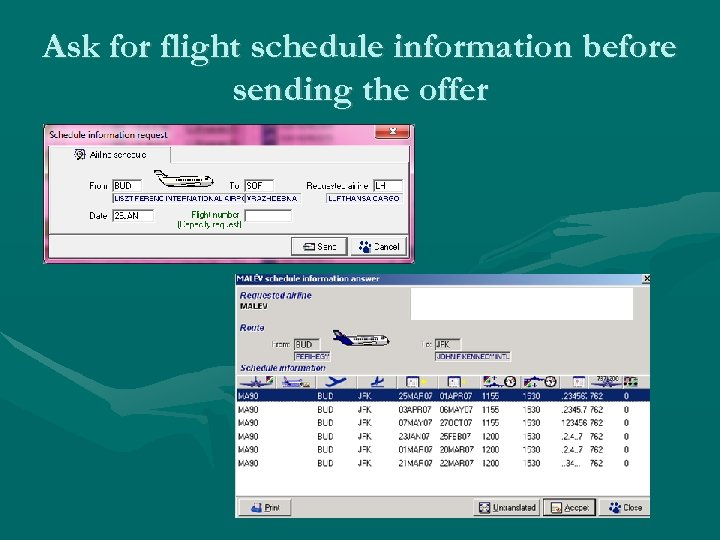 Ask for flight schedule information before sending the offer