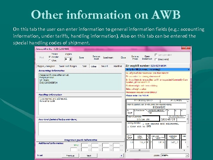 Other information on AWB On this tab the user can enter information to general