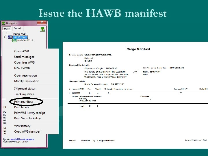 Issue the HAWB manifest