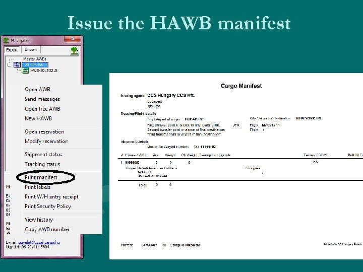 Issue the HAWB manifest