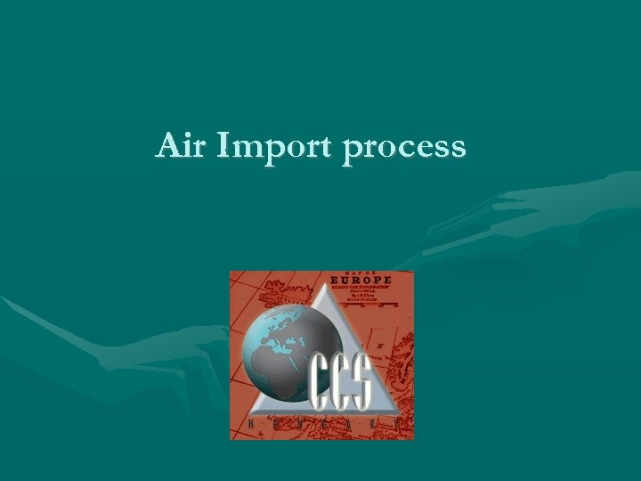 Air Import process