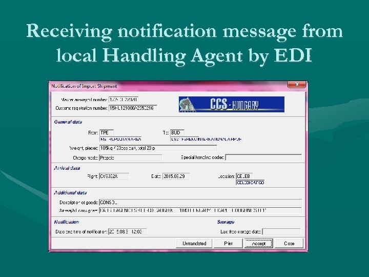 Receiving notification message from local Handling Agent by EDI