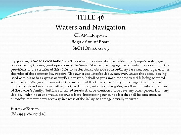 TITLE 46 Waters and Navigation CHAPTER 46 -22 Regulation of Boats SECTION 46 -22
