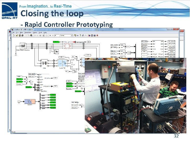 Closing the loop - Rapid Controller Prototyping 32