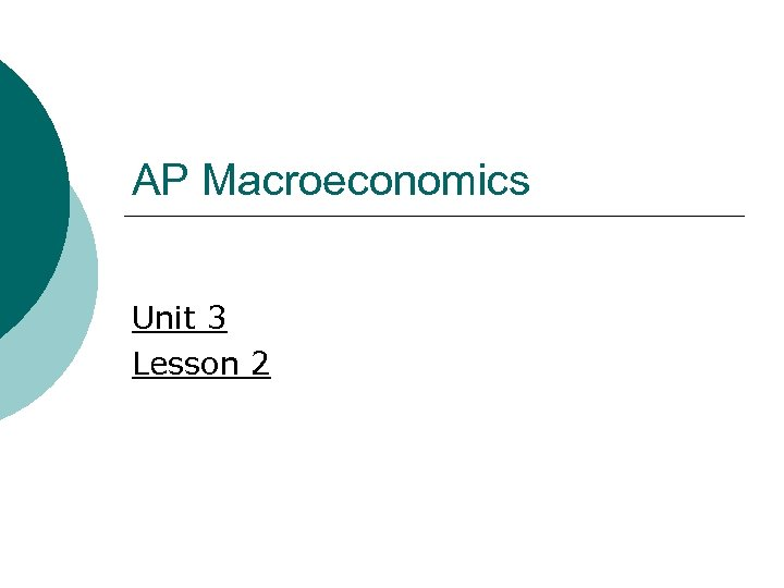 AP Macroeconomics Unit 3 Lesson 2