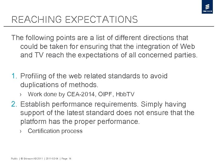 Reaching Expectations The following points are a list of different directions that could be