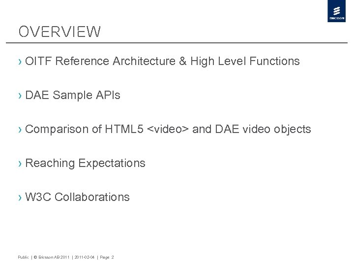 Overview › OITF Reference Architecture & High Level Functions › DAE Sample APIs ›
