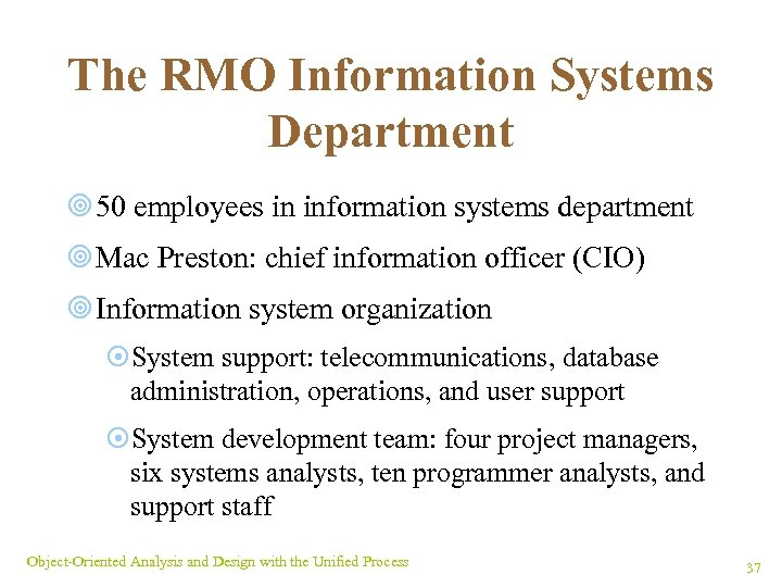 The RMO Information Systems Department ¥ 50 employees in information systems department ¥ Mac