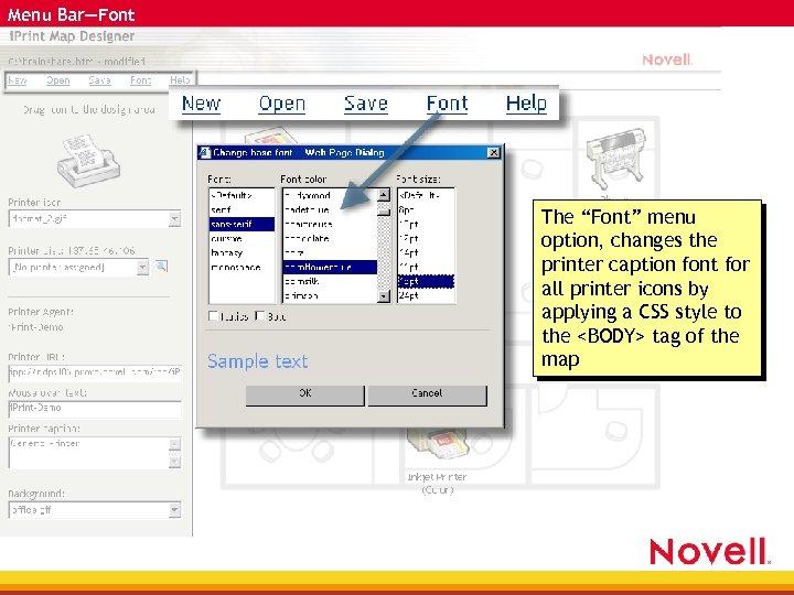 "Menu Bar—Font The ""Font"" menu option, changes the printer caption font for all printer"
