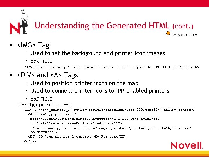 Understanding the Generated HTML (cont. ) • <IMG> Tag 4 4 Used to set