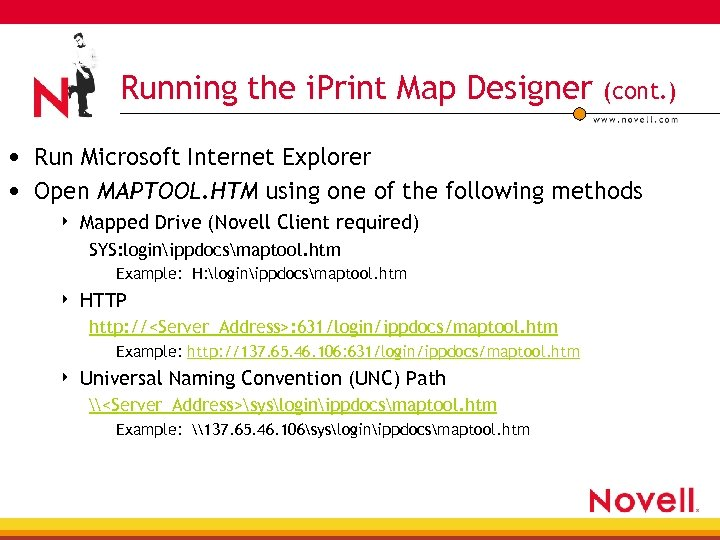 Running the i. Print Map Designer (cont. ) • Run Microsoft Internet Explorer •