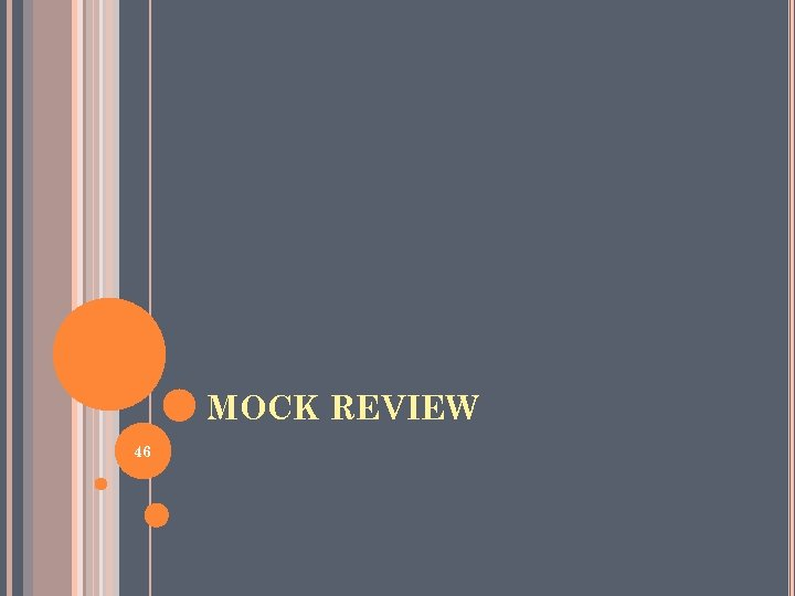 MOCK REVIEW 46