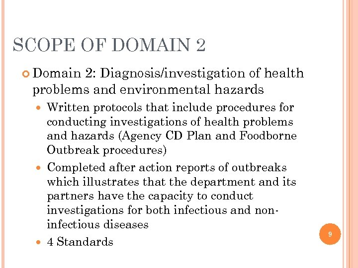 SCOPE OF DOMAIN 2 Domain 2: Diagnosis/investigation of health problems and environmental hazards Written
