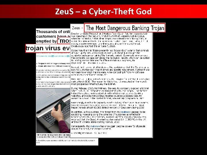 Zeu. S – a Cyber-Theft God