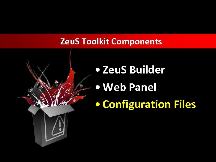 Zeu. S Toolkit Components • Zeu. S Builder • Web Panel • Configuration Files