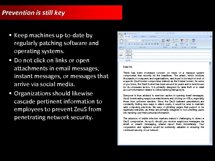 Prevention is still key • Keep machines up-to-date by regularly patching software and operating