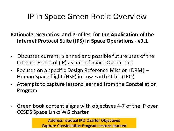 IP in Space Green Book: Overview Rationale, Scenarios, and Profiles for the Application of
