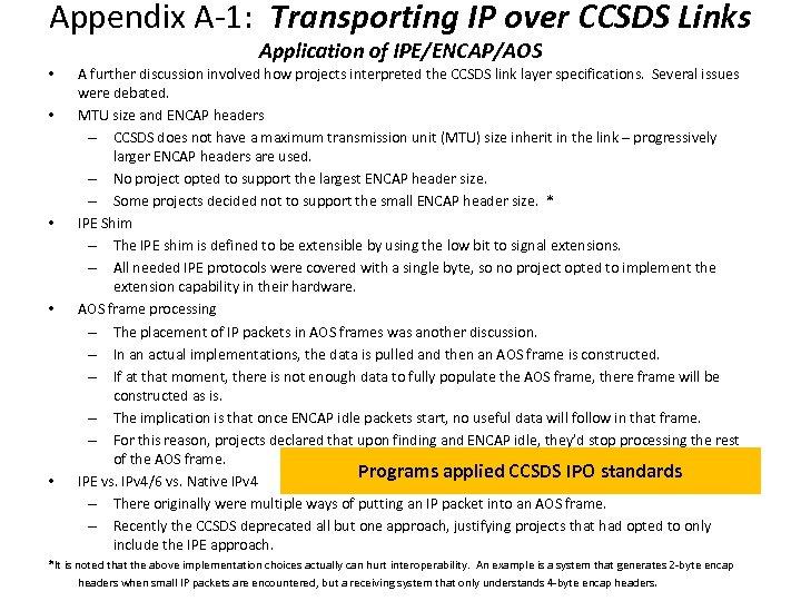 Appendix A-1: Transporting IP over CCSDS Links Application of IPE/ENCAP/AOS • • • A