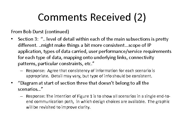 "Comments Received (2) From Bob Durst (continued) • Section 3: "". . level of"