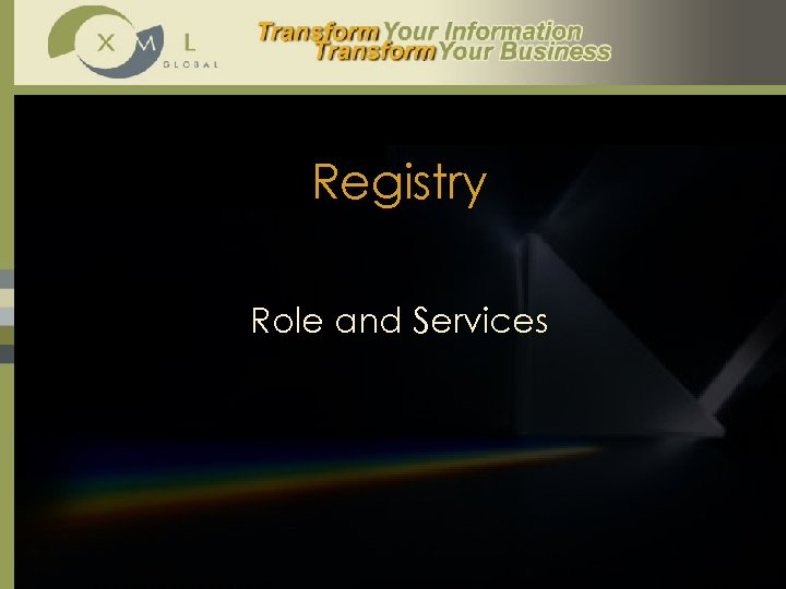 Registry Role and Services