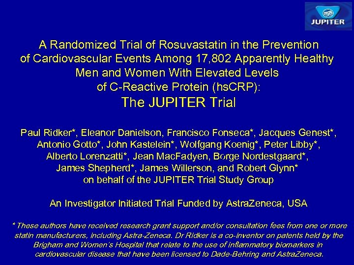 A Randomized Trial of Rosuvastatin in the Prevention of Cardiovascular Events Among 17, 802