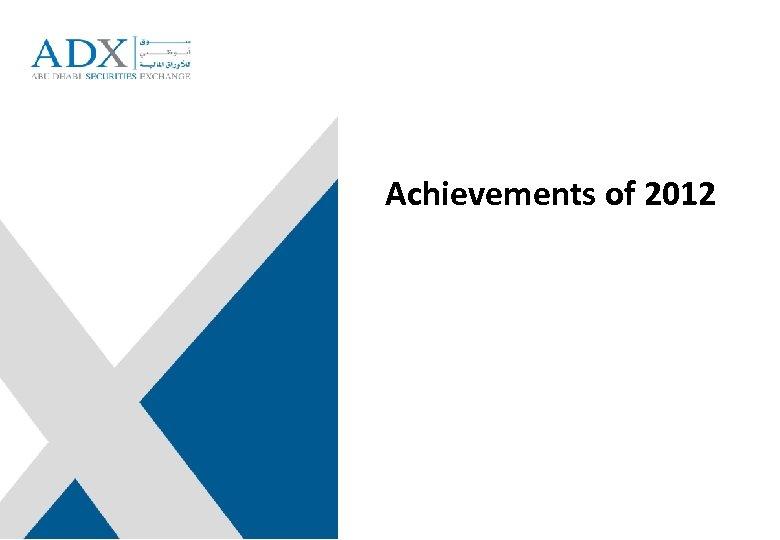 Achievements of 2012
