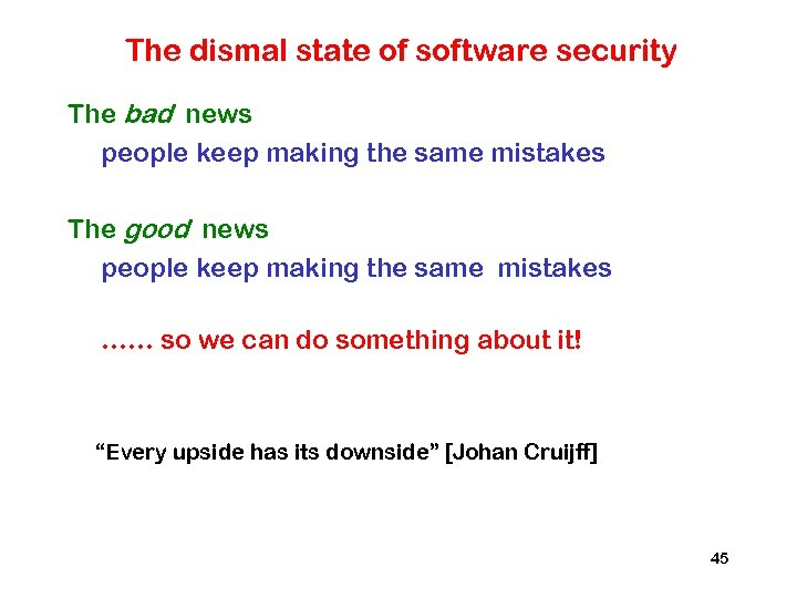 The dismal state of software security The bad news people keep making the same