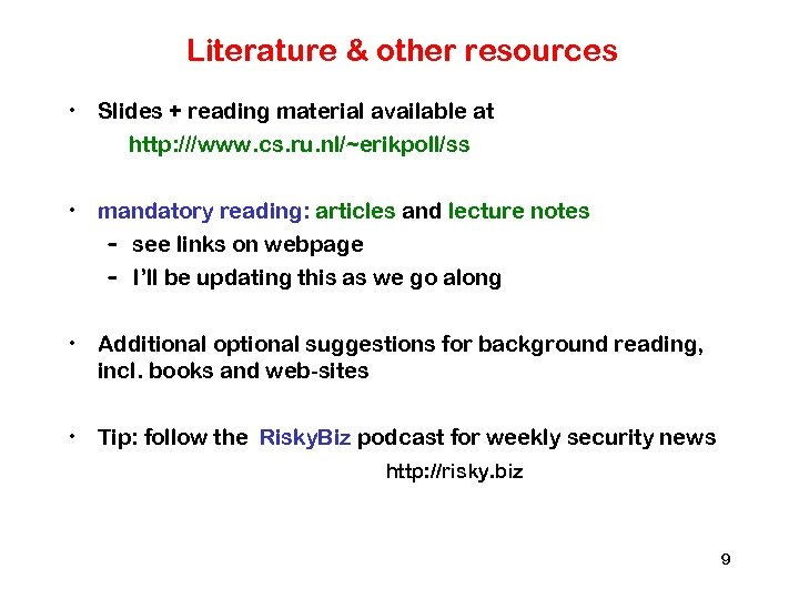 Literature & other resources • Slides + reading material available at http: ///www. cs.