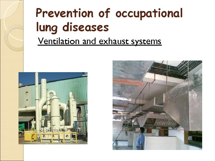 Prevention of occupational lung diseases Ventilation and exhaust systems