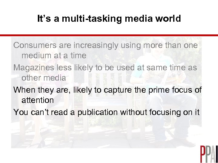 It's a multi-tasking media world Consumers are increasingly using more than one medium at