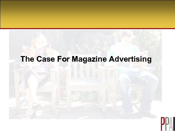 The Case For Magazine Advertising
