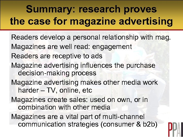 Summary: research proves Summary the case for magazine advertising Readers develop a personal relationship