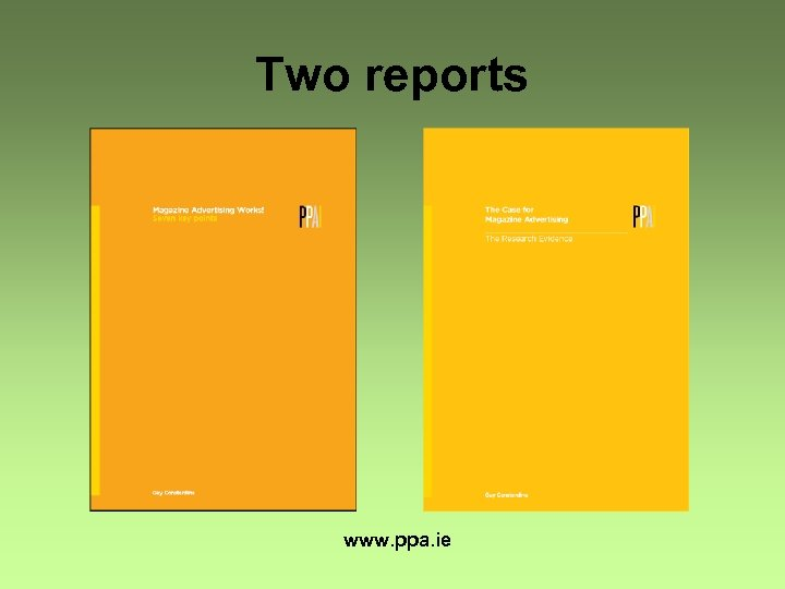Two reports www. ppa. ie