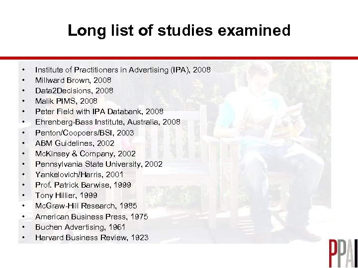 Long list of studies examined • • • • • Institute of Practitioners in