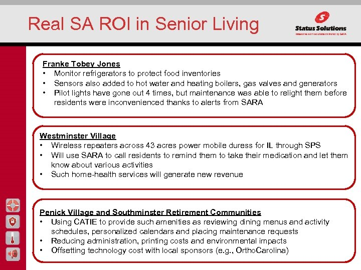 Real SA ROI in Senior Living Franke Tobey Jones • Monitor refrigerators to protect