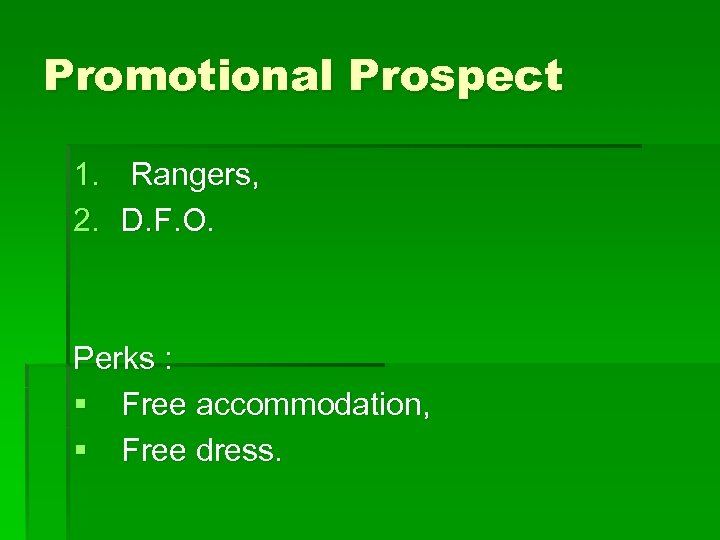 Promotional Prospect 1. Rangers, 2. D. F. O. Perks : § Free accommodation, §