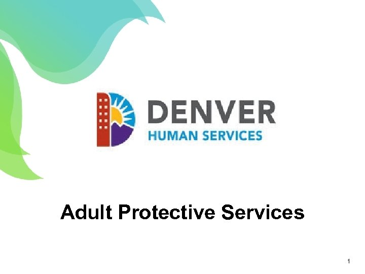 Adult Protective Services 1 1