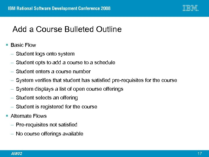 Add a Course Bulleted Outline § Basic Flow – Student logs onto system –