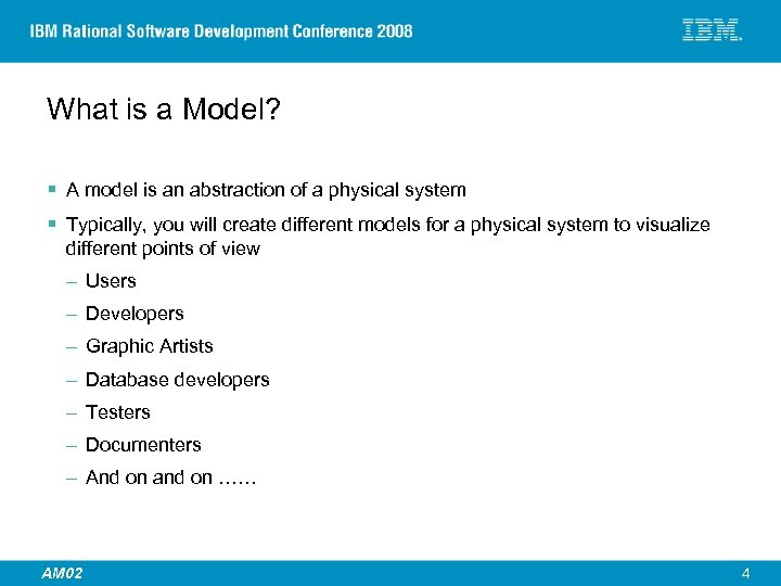 What is a Model? § A model is an abstraction of a physical system