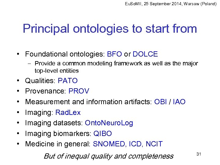 Eu. So. MII, 25 September 2014, Warsaw (Poland) Principal ontologies to start from •