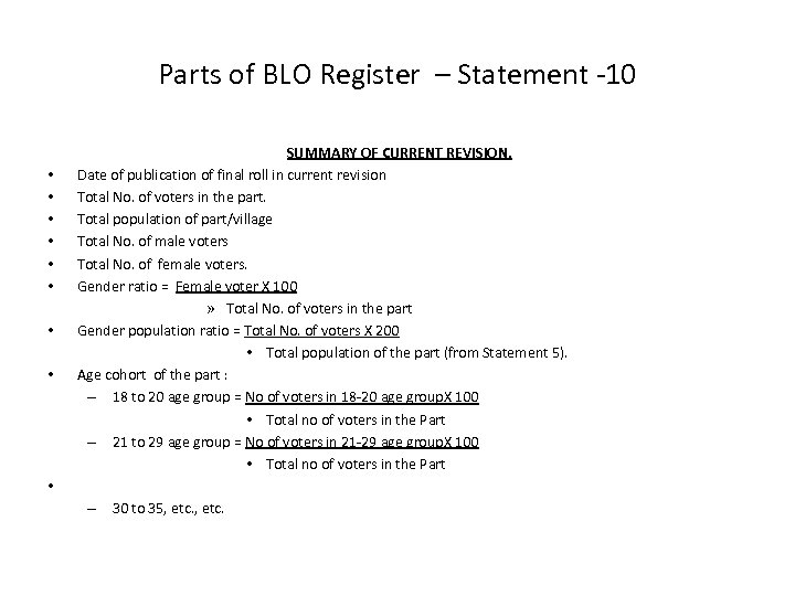 Parts of BLO Register – Statement -10 • • • SUMMARY OF CURRENT REVISION.